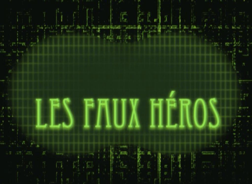 Les Faux Héros